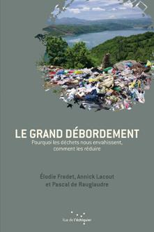Conférence débat Le Grand Débordement déchets climat